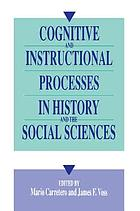 Cognitive and instructional processes in history and the social sciences