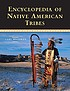 Encyclopedia of Native American tribes by Carl Waldman