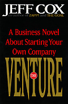 The venture : a business novel about starting your own company
