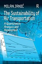 The sustainability of air transportation : a quantitative analysis and assessment