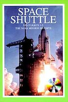 Space shuttle : STS flights 1-5, incl. approach & landing tests : the NASA mission reports