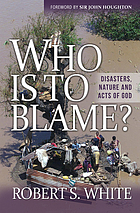 Who is to blame? : disasters, nature, and acts of God