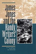 James Jones and the Handy Writers' Colony