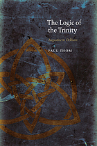 The logic of the Trinity : Augustine to Ockham