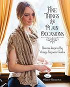 Fine things for plain occasions : patterns inspired by vintage etiquette guides