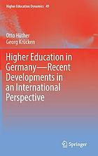 Higher education in Germany--recent developments in an international perspective