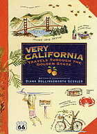 Very California : travels through the Golden State