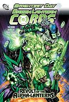 Green Lantern Corps : revolt of the alpha-lanterns