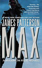 Max : a Maximum Ride novel