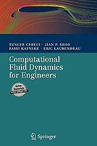 Computational fluid dynamics for engineers : from panel to Navier-Stokes methods with computer programs