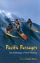 Pacific passages : an anthology of surf writing
