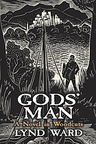 Gods' man : a novel in woodcuts