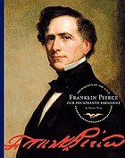 Franklin Pierce : our fourteenth president