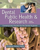 Dental public health and research : contemporary practice for the dental hygienist