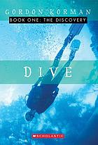 Dive. Book one. The discovery