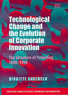 Technological change and the evolution of corporate innovation : the structure of patenting, 1890-1990