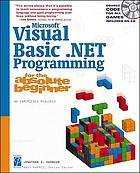 Microsoft Visual Basic .NET programming for the absolute beginner