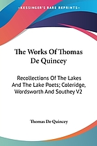 Recollections of the lakes and the lake poets : Coleridge, Wordsworth, and Southey
