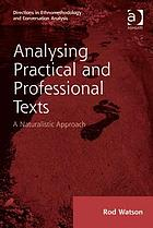 Analysing practical and professional texts : a naturalistic approach