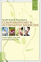 The ACP evidence-based guide to complementary & alternative medicine