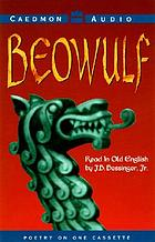 Beowulf Caedmon's hymn ; The Dream of the rood ; The wanderer ; The battle of Brunan Berg ; A wife's lament.