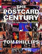 The postcard century : 2000 cards and their messages