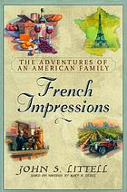 French impressions : the adventures of an American family