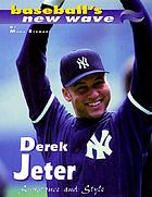 Derek Jeter : substance and style
