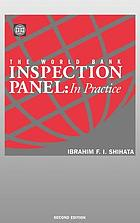 The World Bank inspection panel : in practice