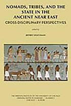 Nomads, tribes, and the state in the ancient Near East : cross-discipilinary perspectives