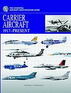 Carrier aircraft, 1917-present