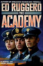 The academy : a novel of West Point