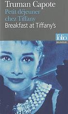 Breakfast at Tiffany's = Petit déjeuner chez Tiffany