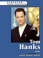Tom Hanks : actor