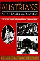 The Austrians : a thousand-year odyssey