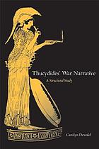 Thucydides' war narrative : a structural study