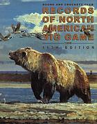 Records of North American big game : a book of the Boone and Crockett Club containing tabulations of outstanding North American big-game trophies, compiled from data in the Club's big-game records archives