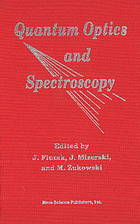 Quantum optics and spectroscopy : proceedings of the 18-th International School of Quantum Optics and Spectroscopy, Gdańsk-Sobieszewo, 3-8 September 1990