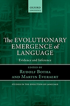 The evolutionary emergence of language : evidence and inference