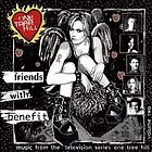 Music from the television series One Tree Hill. : Vol. 2 Friends with benefit.