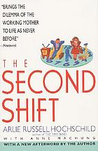 The second shift : working parents and the revolution at home