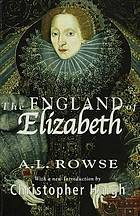The England of Elizabeth : the structure of society