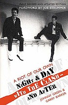 A riot of our own : night and day with the Clash