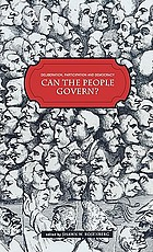 Deliberation, participation and democracy : can the people govern?