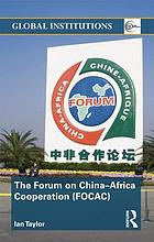 The Forum on China-Africa Cooperation