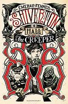 Shiverton Hall. The creeper