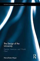 The design of the university : German, American, and world class