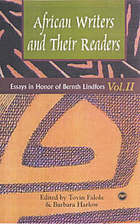 African writers and their readers : essays in honor of Bernth Lindfors, volume II