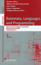 Automata, languages and programming : 36th international colloquium, ICALP 2009, Rhodes, Greece, July 5-12, 2009 ; proceedings. Part I
