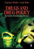 Drugs and Drug Policy: The Control of Consciousness Alteration cover image